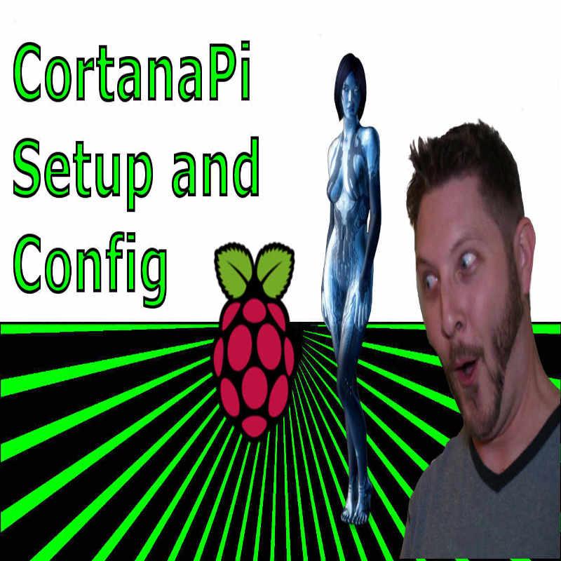 Picture of Adding Microsoft Cortana to Raspberry Pi