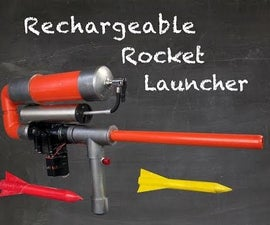 Rechargeable Rocket Launcher