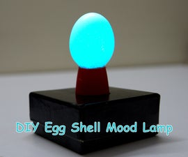 DIY Egg Shell Mood Lamp