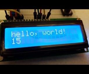 Arduino Says: Hello World!