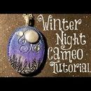 Winter Night Cameo Polymer Clay Tutorial | Velvetorium