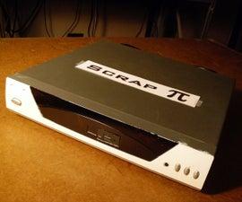 ScrapPi - Upcycled Media Hub