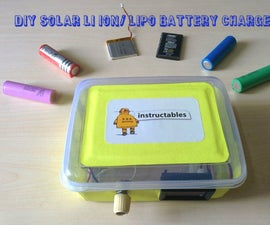 DIY SOLAR LI ION/ LIPO BATTERY CHARGER
