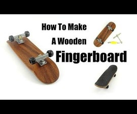 How to Make a Wooden Fingerboard