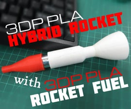 3D Printed PLA Hybrid Rocket With 3D Printed PLA Fuel