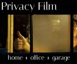 How/Why to Install Privacy Film