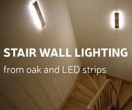 DIY: Stair Wall Lighting From Oak and LED Strips