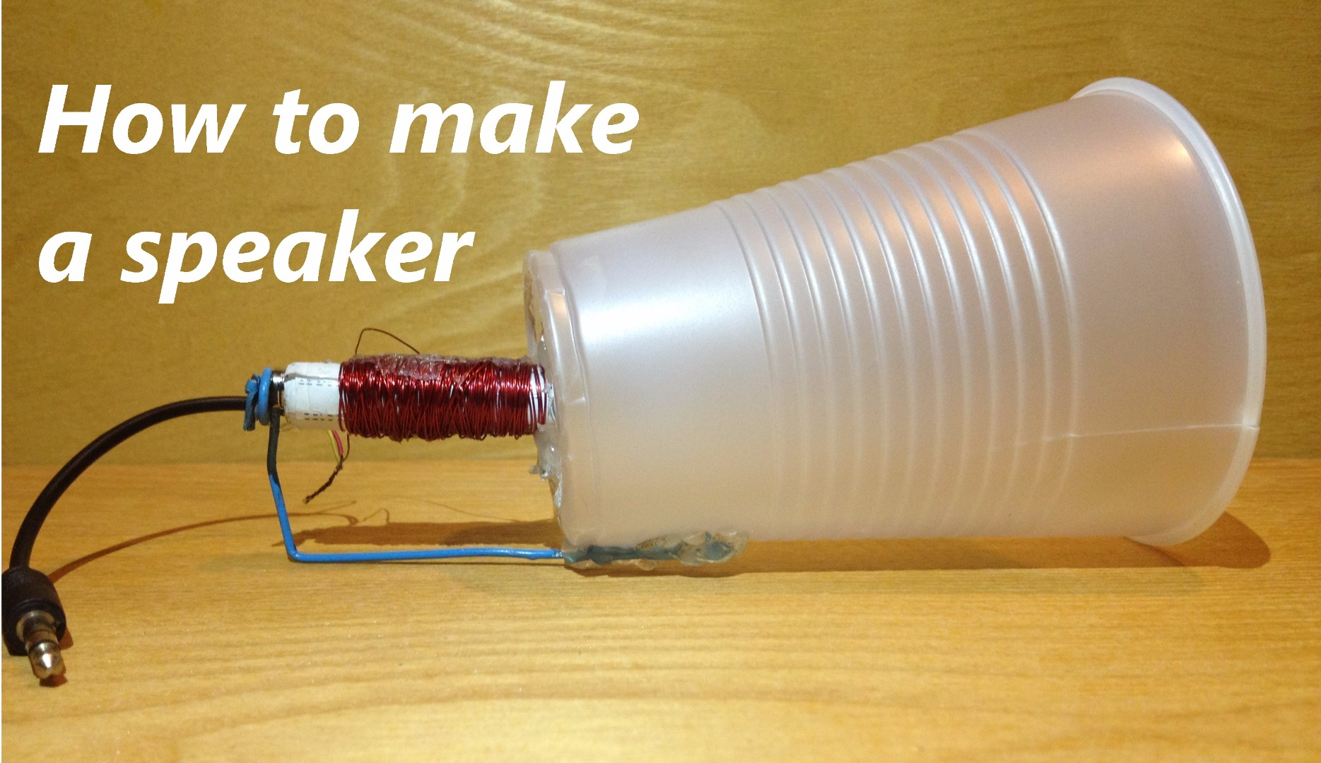 Picture of How to Make a Speaker