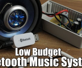 Make Your Own Low Budget Bluetooth Music System