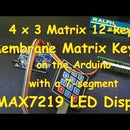 #13 Matrix Membrane Switch (12-key 4x3) an Arduino PLUS a LED MAX7219 Display