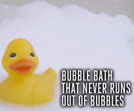 Bubble Bath That Never Runs Out Of Bubbles