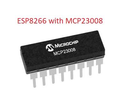 Picture of NODEMCU LUA ESP8266 With MCP23008 8 Bit Port Expander IC