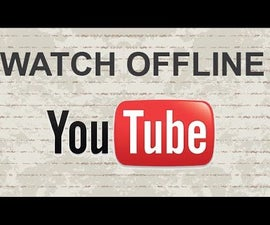How to watch Youtube video offline on Mobile App