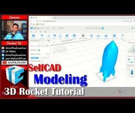 Selfcad 3D Rocket Design Tutorial