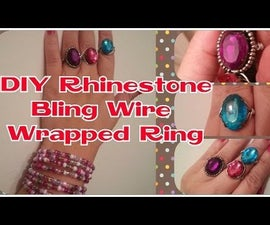 DIY Rhinestone Bling Wire Wrapped Ring