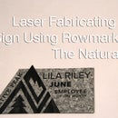 Laser Fabricating a Sign Using Rowmark's the Naturals