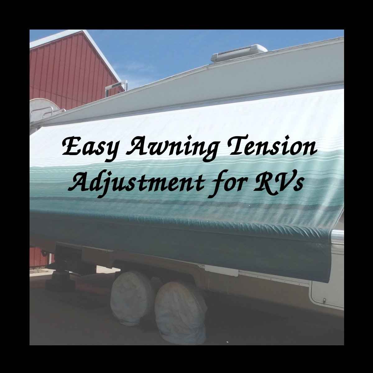 Picture of RV Awning Tension Adjustment