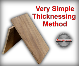 How To Thickness Very Small Pieces Wood - Average Joes Quick Tips