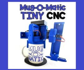Mug-O-Matic: a Modular Tiny CNC Drawing Robot!