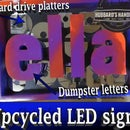 Upcycled LED Sign (for My Daughter, Ella)