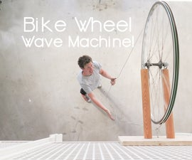 Bike Wheel Wave Machine!