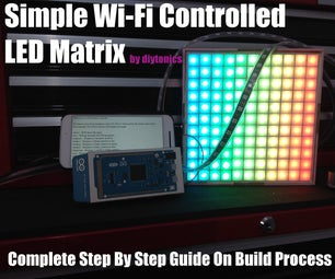 Simple Wi-Fi Controlled LED Matrix