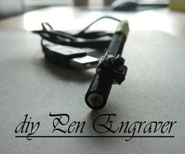 DIY Pen Engraver