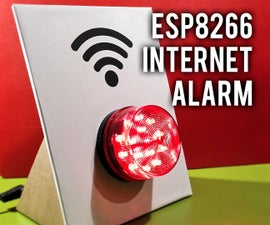ESP8266 Internet Alarm