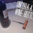 How to Uncork a Wine Bottle