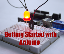 Beginners Guide to Getting Started with Arduino