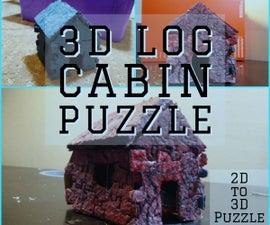 2D to 3D Puzzle: Log Cabin Puzzle