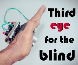 THIRD EYE FOR THE BLIND - an Innovative Wearable Technology for Blinds.