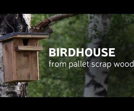 DIY: Birdhouse from Pallet scrap wood (video)