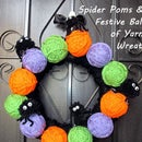 Spider Poms & Festive Balls of Yarn Wreath