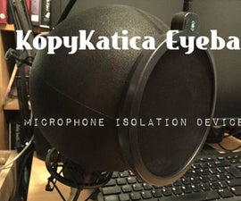 KopyKatica Eyeball Microphone Isolation Device