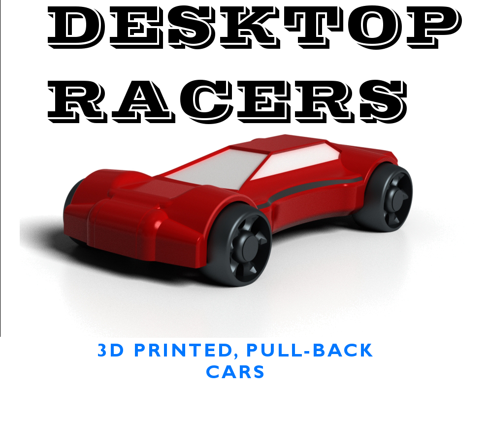 Picture of Desktop Racers - 3D Printed Pull-back Racers