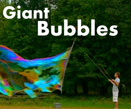 How to Make HUGE Bubbles
