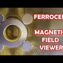 Ferrocell, Magnetic Fields Viewer