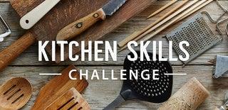 Kitchen Skills Challenge