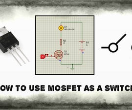 How to use MOSFET as a switch