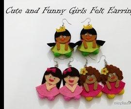 Cute and Funny Girls Felt Earrings DIY