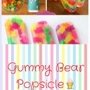 How To Make Gummy Bear Popsicles