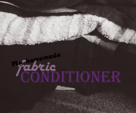 Make Your Own Fabric Conditioner