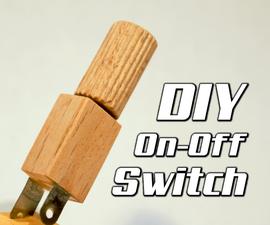 DIY On-Off Switch