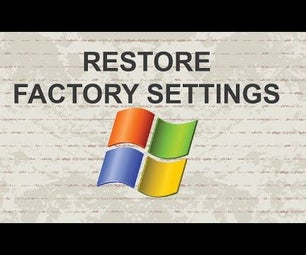 Restore Windows 7 to Factory Settings