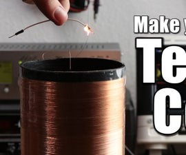 Make Your Own Tesla Coil