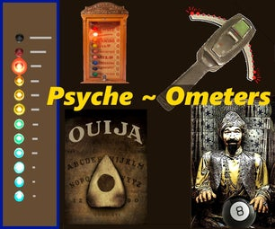 Psyche - Spirit Influenced Devices for a Halloween Party