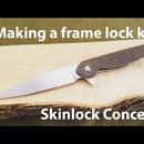 Making a Frame Lock Folding Knife