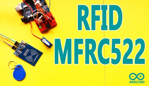 Arduino - Security Access Using RFID Reader (MFRC522)