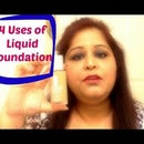 4 uses of Liquid Foundation